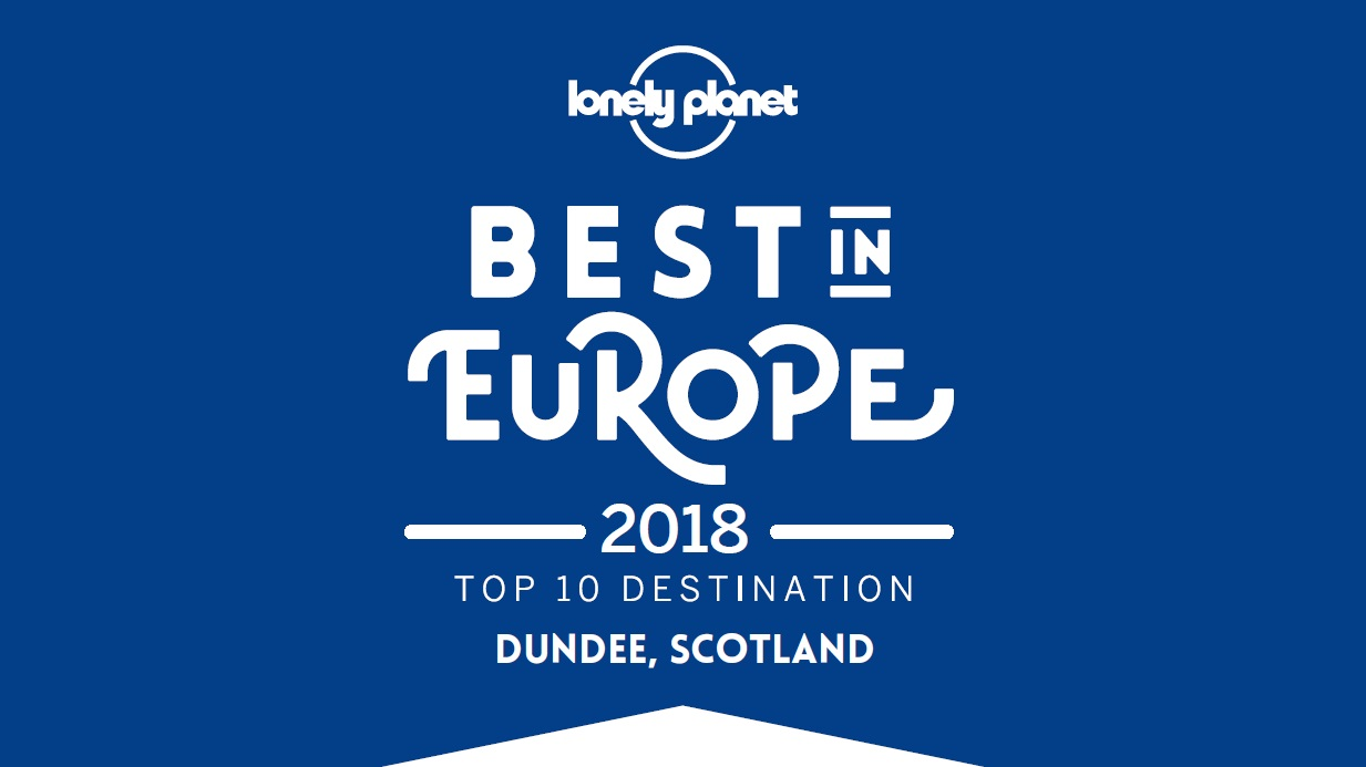 Lonely Planet names Dundee in Best in Europe 2018 list