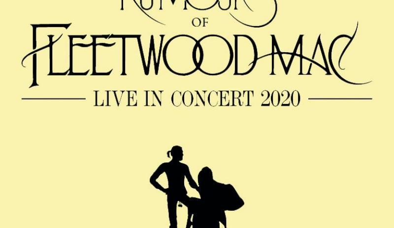 Rumours of Fleetwood Mac - Live In Concert 2020