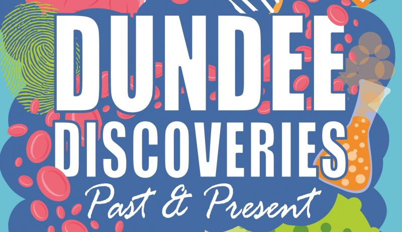 Dundee Discoveries - Past & Present